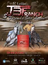 5° Leilão JBF Ranch e Fazenda São Lucas