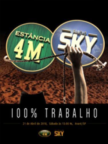 Leilão Estância 4M & SKY- 100% Trabalho