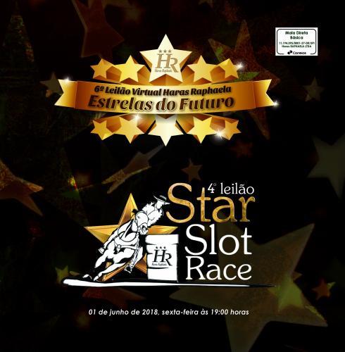 6º Leilão Haras Raphaela Estrelas do Futuro e 4º Leilão Star Slot Race