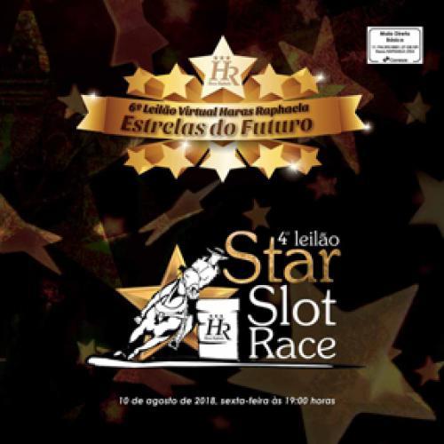 7º Leilão Haras Raphaela Estrelas do Futuro e 5º Leilão Star Slot Race
