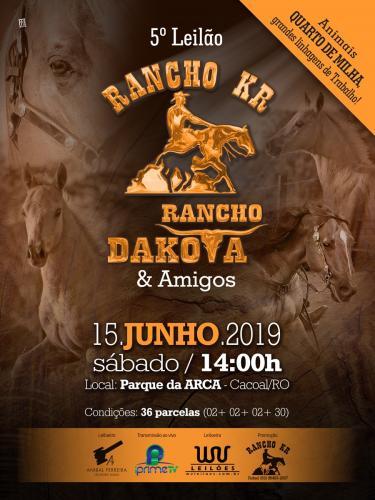 5° Leilão Rancho KR, Rancho Dakota & Amigos