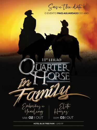 11º Leilão Quarter Horse In Family - Embriões, Babies e Yearlings
